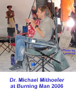 Dr. Michael Mithoefer at Burning Man 2006