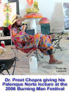 Dr. Preet Chopra giving his Palenque Norte lecture at the 2006 Burning Man Festival