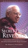 """The Secret Chief Reveaied"" by Myron Stolaroff"