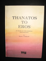 """Thantos to Eros"" by Myron Stolaroff"