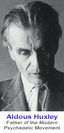 Aldous Huxley - Father of the Modern Psychedelic Movement