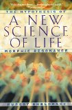 """A New Science of Life"" by Rupert Sheldrake"