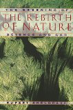 """The Rebirth of Nature"" by Rupert Sheldrake"