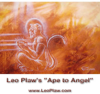 "Leo Plaw's ""Ape to Angel"""