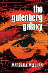 """The Gutenberg Galaxy"" by Marshall McLuhan"