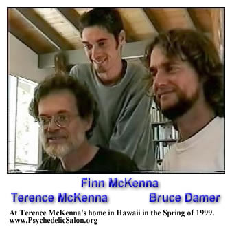 Terence McKenna, Finn McKenna, and Bruce Damer at Terence McKenna's home in Hawaii in the Spring of 1999. www.PsychedelicSalon.org