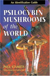 """Psilocybin Mushrooms of the World"" by Paul Stamets"