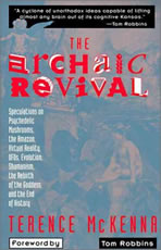 """The Archaic Revival"" by Terence McKenna"