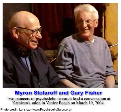 Myron Stolaroff and Gary Fisher